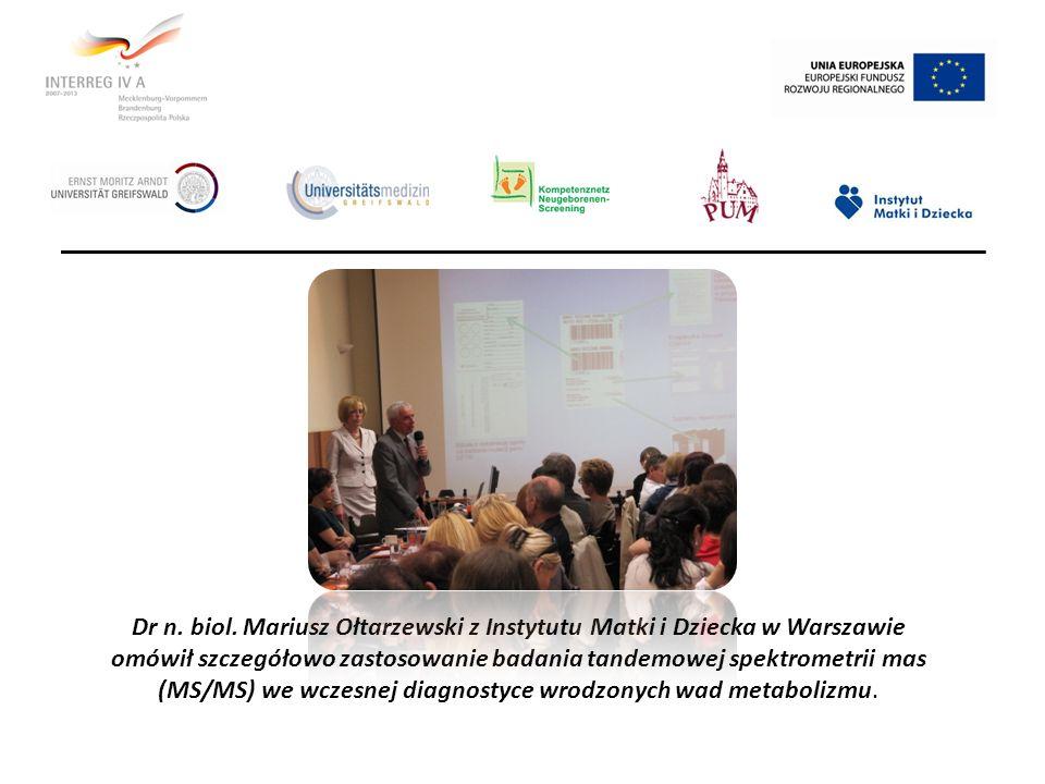 Dr n. biol. Mariusz Ołtarzewski z Instytutu Matki i Dziecka w Warszawie omówił szczegółowo zastosowanie badania tandemowej spektrometrii mas (MS/MS) w