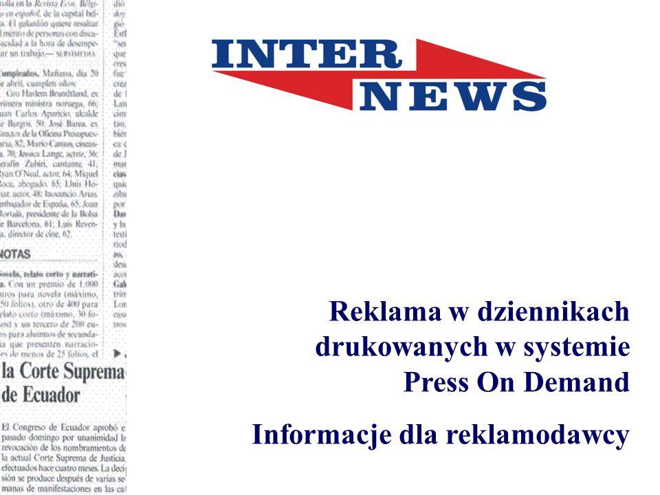 Reklama w dziennikach drukowanych w systemie Press On Demand Informacje dla reklamodawcy