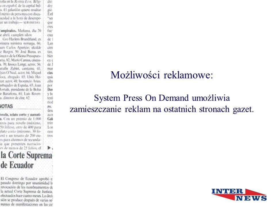 Możliwości reklamowe: System Press On Demand umożliwia zamieszczanie reklam na ostatnich stronach gazet.