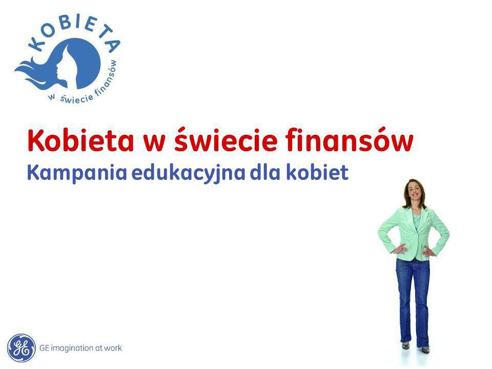 Kobieta w świecie finansów Kampania edukacyjna dla kobiet