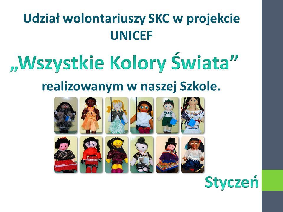 Udział wolontariuszy SKC w projekcie UNICEF realizowanym w naszej Szkole.