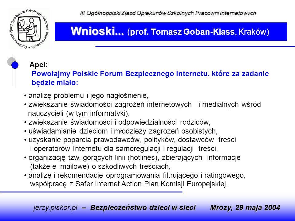 Apel: Powołajmy Polskie Forum Bezpiecznego Internetu, które za zadanie będzie miało: analizę problemu i jego nagłośnienie, zwiększanie świadomości zag