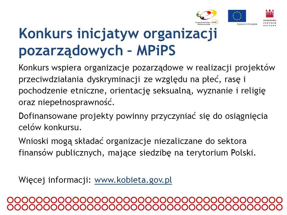 Konkurs inicjatyw organizacji pozarządowych – MPiPS Konkurs wspiera organizacje pozarządowe w realizacji projektów przeciwdziałania dyskryminacji ze w
