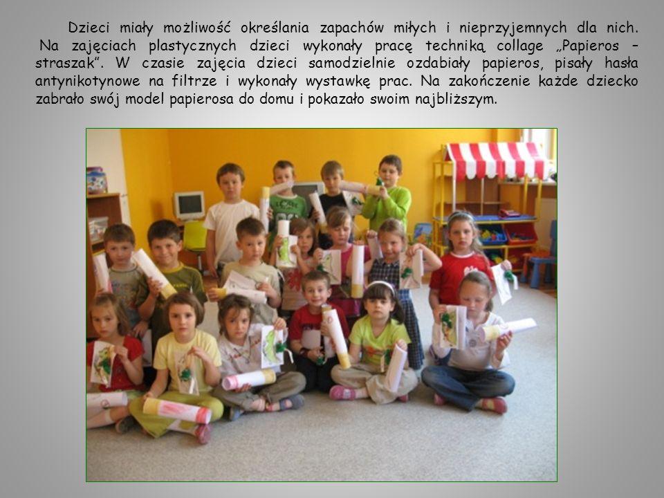Dzieci miały możliwość określania zapachów miłych i nieprzyjemnych dla nich. Na zajęciach plastycznych dzieci wykonały pracę techniką collage Papieros