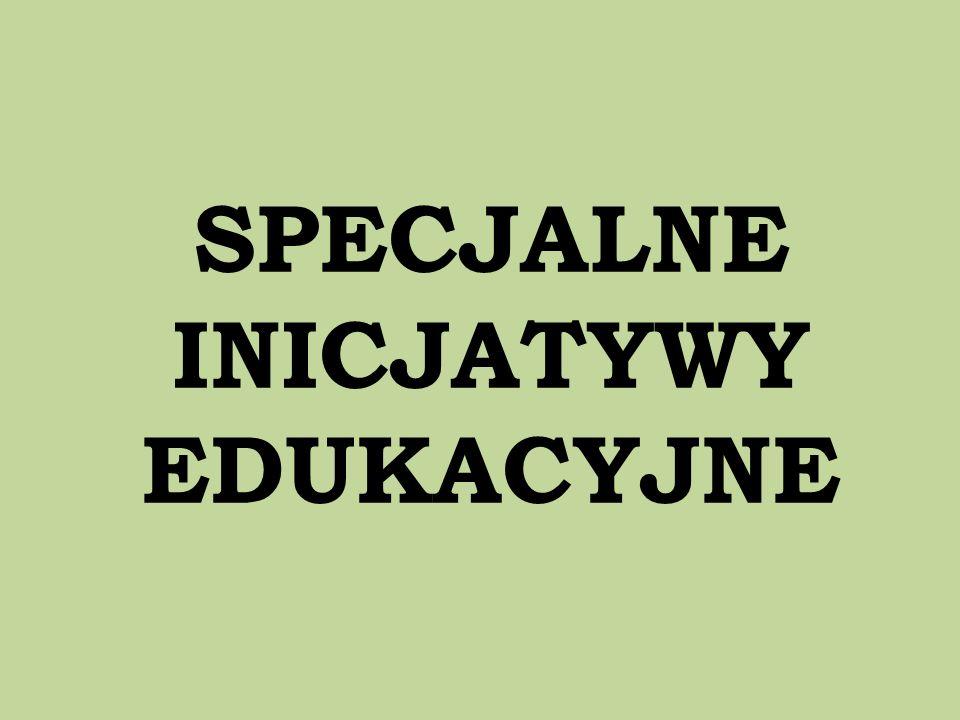 SPECJALNE INICJATYWY EDUKACYJNE