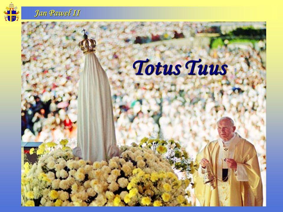 Jan Paweł II Totus Tuus