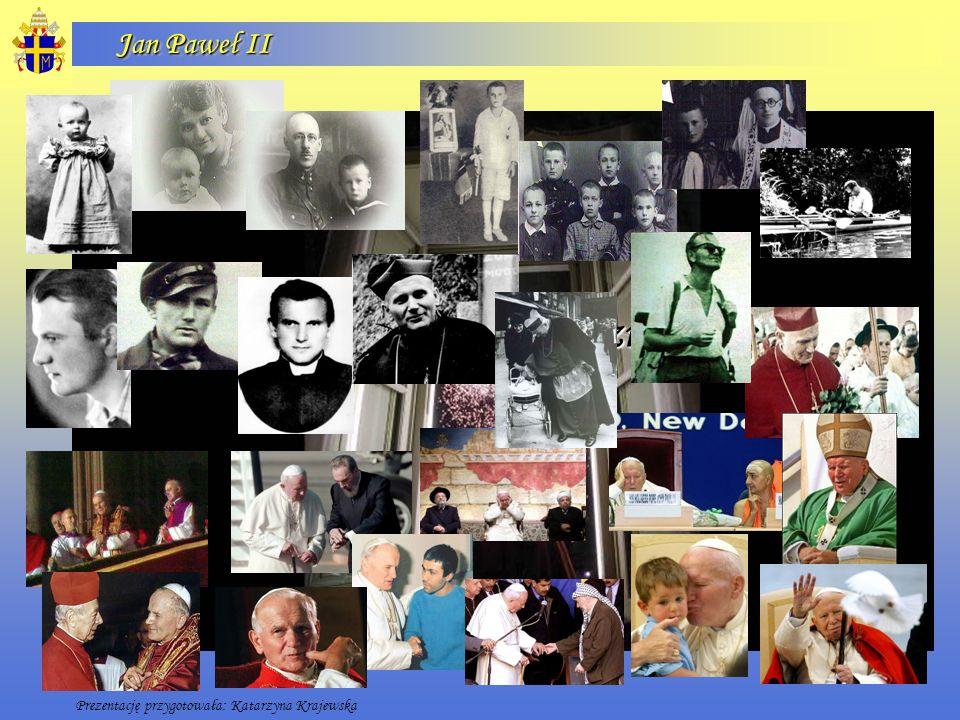Jan Paweł II Kres jest tak samo niewidoczny jak początek Prezentację przygotowała: Katarzyna Krajewska