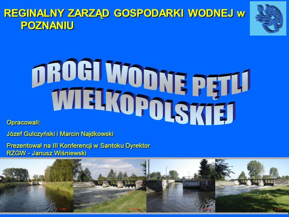 Szerokość szlaku – 36-40m Głębokość tranzytowa SNW/SW – 90cm/160cm Najmniejszy prześwit przy WWŻ – 4,0m /most drogowy w Sierakowie/ Max.