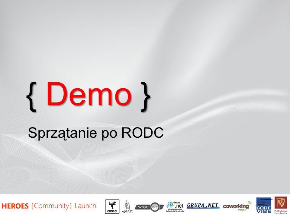 { Demo } Sprzątanie po RODC