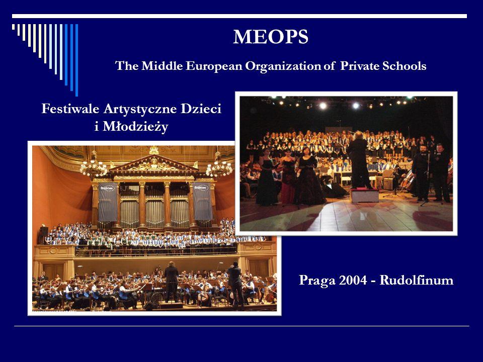 MEOPS The Middle European Organization of Private Schools Praga 2004 - Rudolfinum Festiwale Artystyczne Dzieci i Młodzieży
