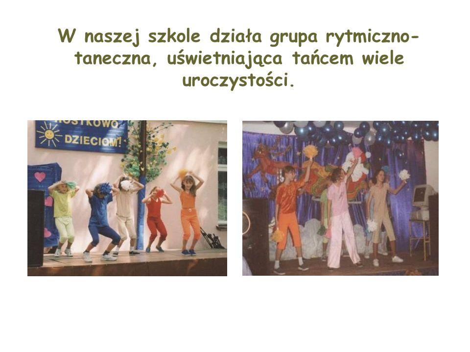 W naszej szkole działa grupa rytmiczno- taneczna, uświetniająca tańcem wiele uroczystości.