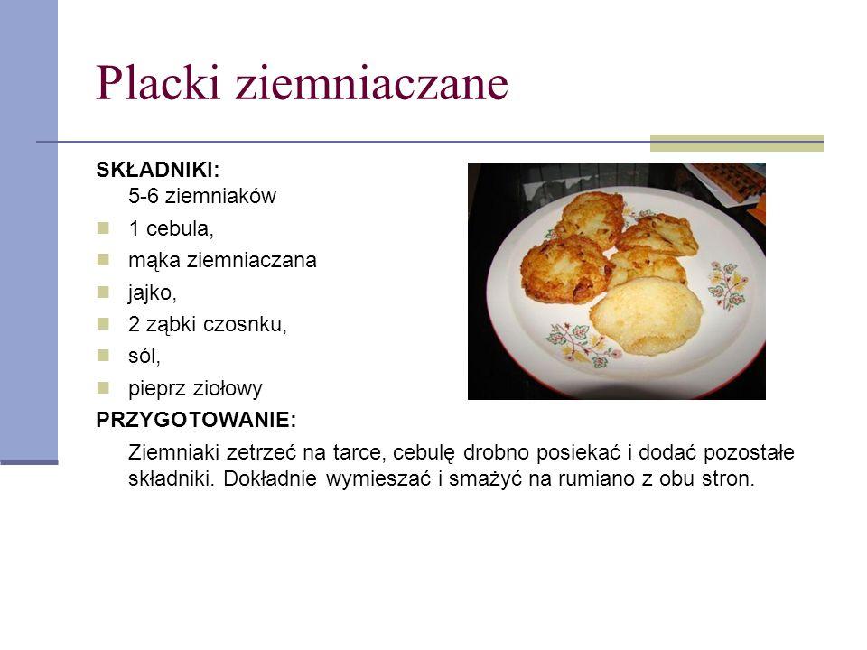 Placki ziemniaczane SKŁADNIKI: 5-6 ziemniaków 1 cebula, mąka ziemniaczana jajko, 2 ząbki czosnku, sól, pieprz ziołowy PRZYGOTOWANIE: Ziemniaki zetrzeć