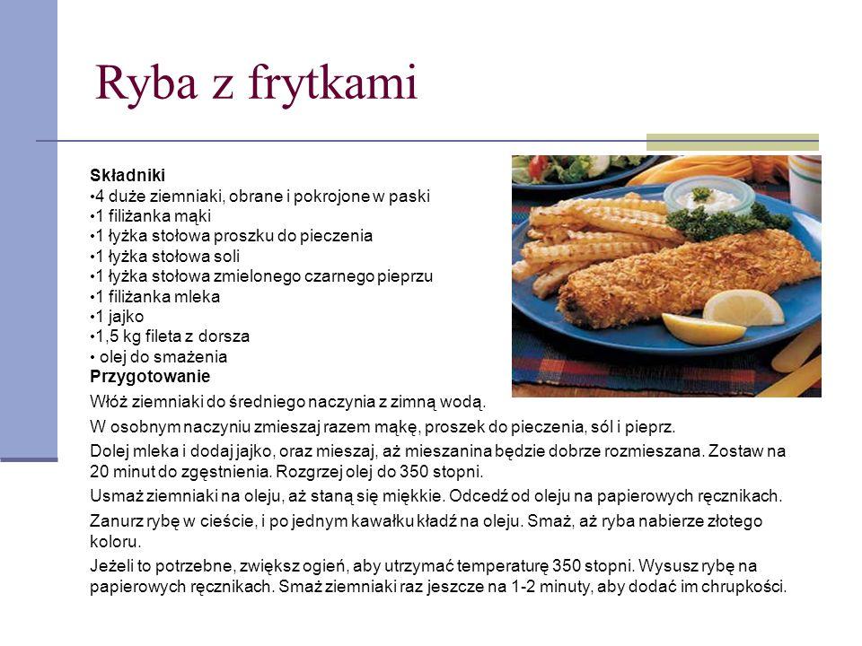 Ryba z frytkami Składniki 4 duże ziemniaki, obrane i pokrojone w paski 1 filiżanka mąki 1 łyżka stołowa proszku do pieczenia 1 łyżka stołowa soli 1 ły