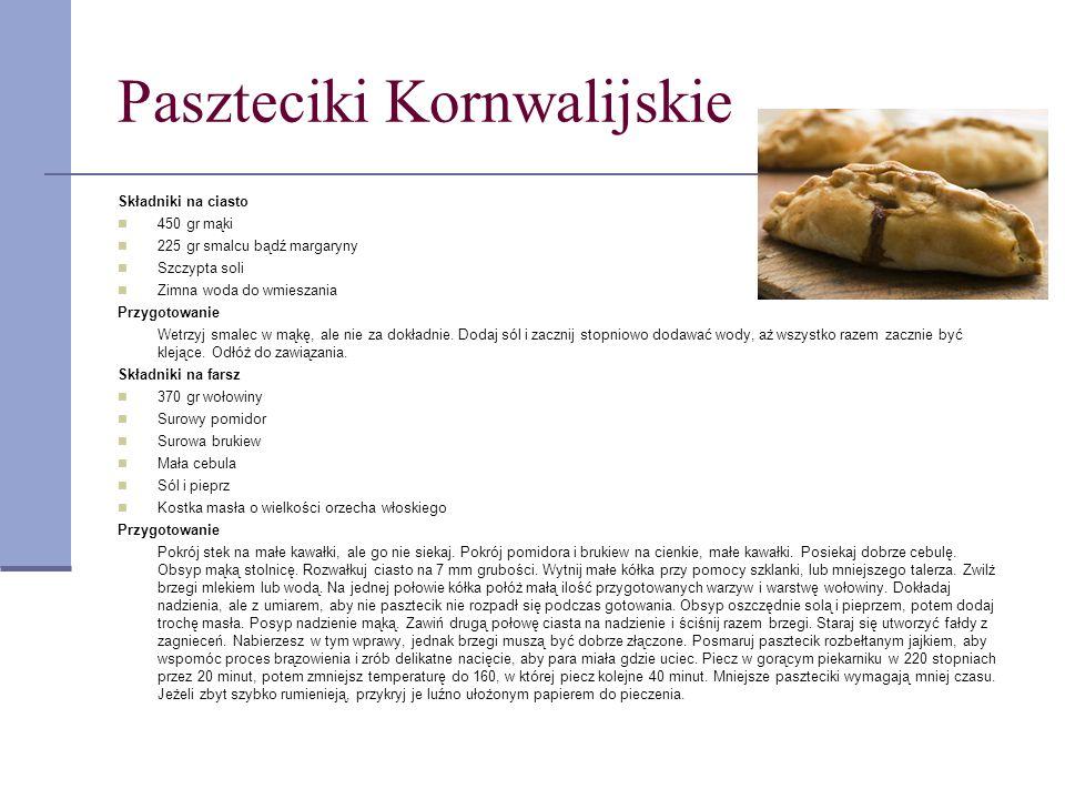 Paszteciki Kornwalijskie Składniki na ciasto 450 gr mąki 225 gr smalcu bądź margaryny Szczypta soli Zimna woda do wmieszania Przygotowanie Wetrzyj sma
