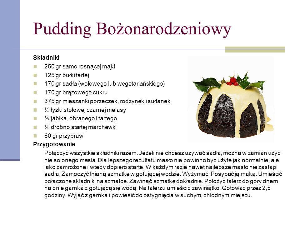Pudding Bożonarodzeniowy Składniki 250 gr samo rosnącej mąki 125 gr bułki tartej 170 gr sadła (wołowego lub wegetariańskiego) 170 gr brązowego cukru 3