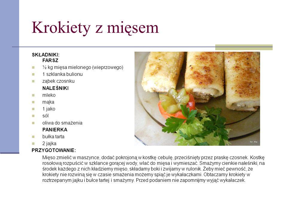 Krokiety z mięsem SKŁADNIKI: FARSZ ½ kg mięsa mielonego (wieprzowego) 1 szklanka bulionu ząbek czosnku NALEŚNIKI mleko mąka 1 jako sól oliwa do smażen