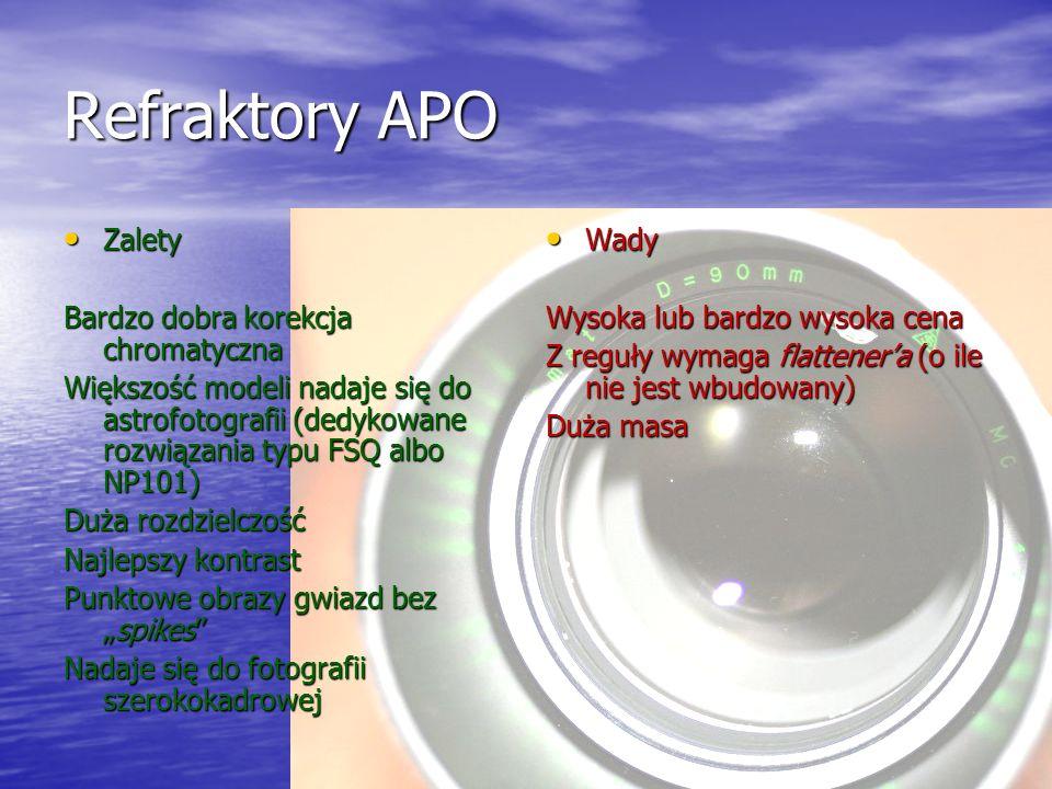 Refraktory APO Zalety Zalety Bardzo dobra korekcja chromatyczna Większość modeli nadaje się do astrofotografii (dedykowane rozwiązania typu FSQ albo N