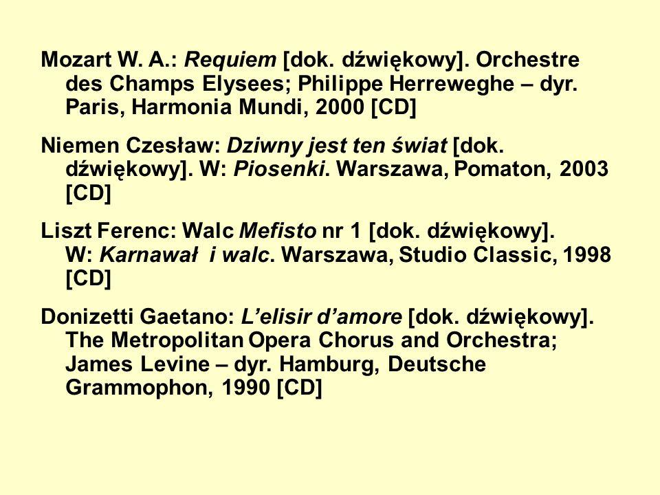 Mozart W.A.: Requiem [dok. dźwiękowy]. Orchestre des Champs Elysees; Philippe Herreweghe – dyr.