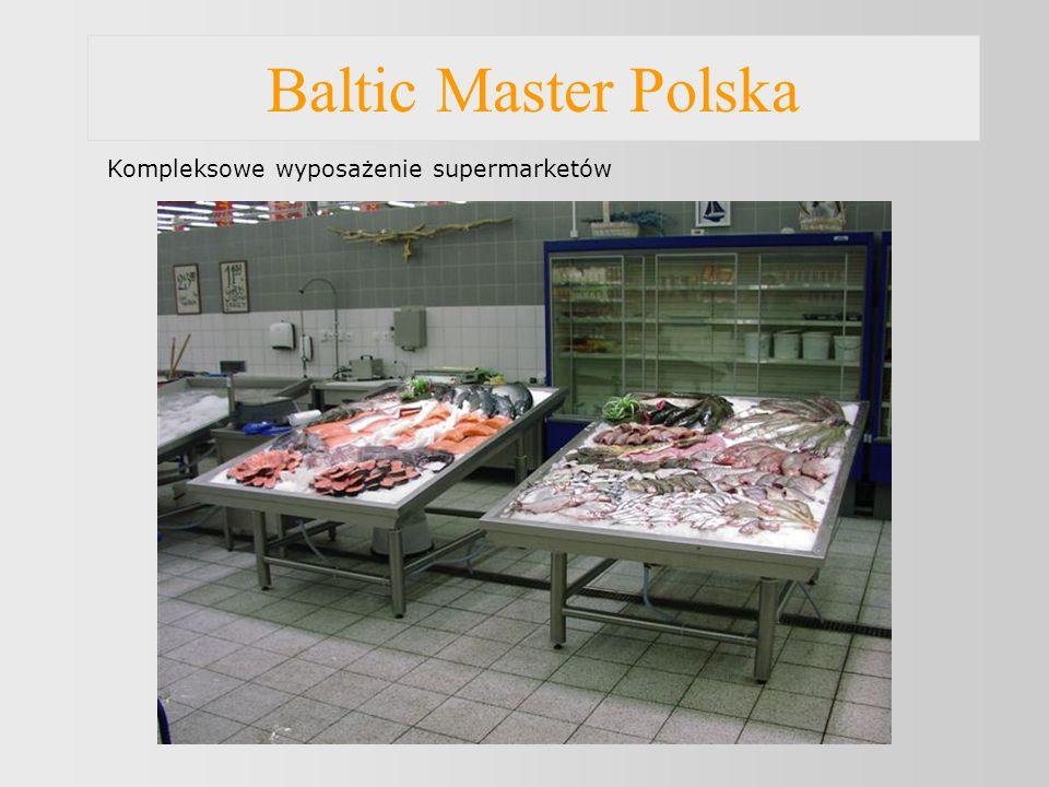 Baltic Master Polska Kompleksowe wyposażenie supermarketów