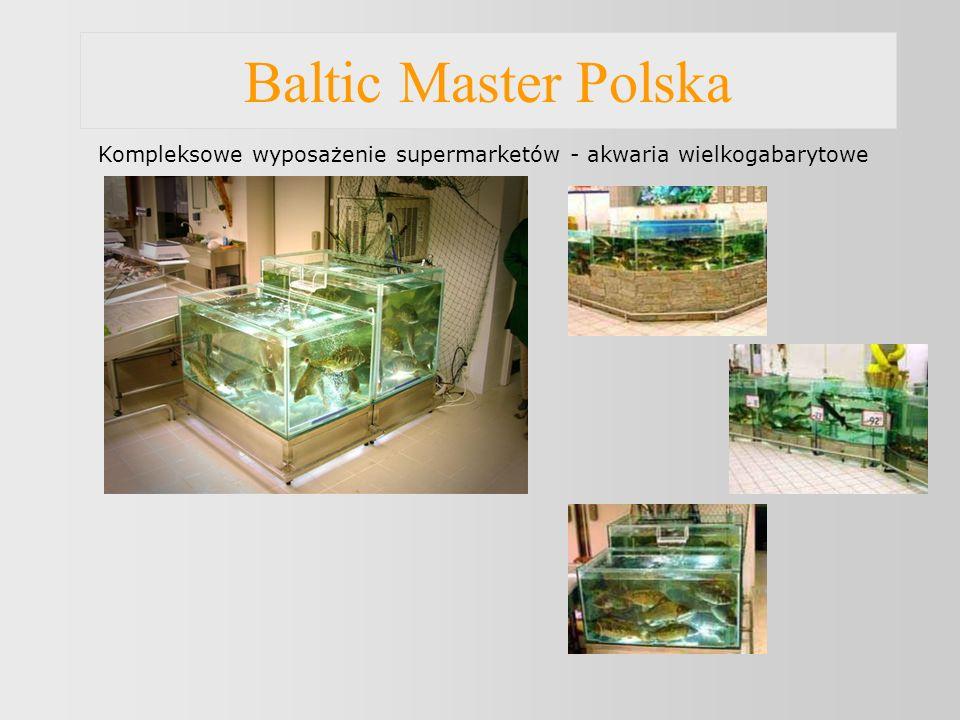 Baltic Master Polska Kompleksowe wyposażenie supermarketów - akwaria wielkogabarytowe