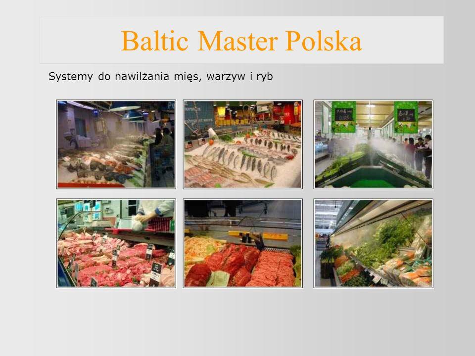 Baltic Master Polska Systemy do nawilżania mięs, warzyw i ryb
