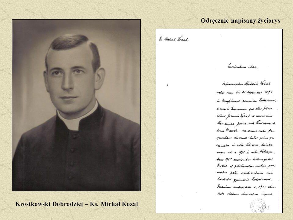 Krostkowski Dobrodziej – Ks. Michał Kozal Odręcznie napisany życiorys