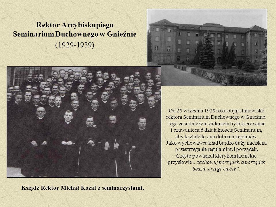 Rektor Arcybiskupiego Seminarium Duchownego w Gnieźnie (1929-1939) Od 25 września 1929 roku objął stanowisko rektora Seminarium Duchownego w Gnieźnie.