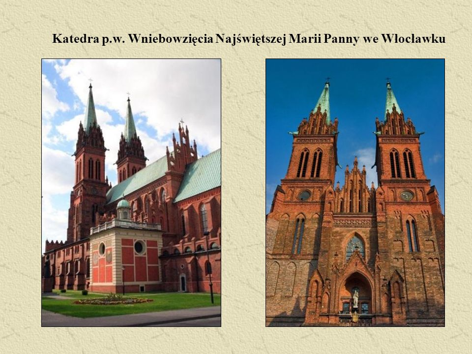 Katedra p.w. Wniebowzięcia Najświętszej Marii Panny we Włocławku
