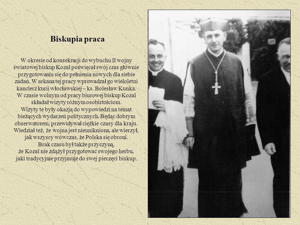 Biskupia praca W okresie od konsekracji do wybuchu II wojny światowej biskup Kozal poświęcał swój czas głównie przygotowaniu się do pełnienia nowych d