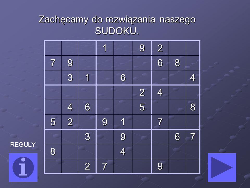 Rozwiązania SUDOKU można oddać pani z matematyki do końca marca.