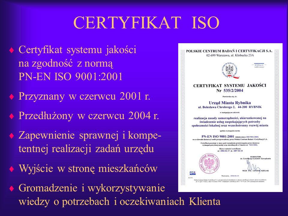 CERTYFIKAT ISO Certyfikat systemu jakości na zgodność z normą PN-EN ISO 9001:2001 Przyznany w czerwcu 2001 r. Przedłużony w czerwcu 2004 r. Zapewnieni