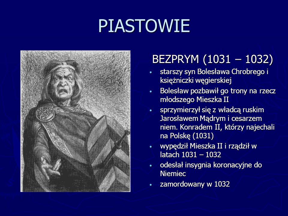 PIASTOWIE KAZIMIERZ ODNOWICIEL (1034 – 1058) Odzyskał Wielkopolskę, Mazowsze, Małopolskę i Śląsk Musiał płacić trybut ze Śląska Czechom Przeniósł stolicę do Krakowa Nie udało mu się odbudować arcybiskupstwa w Gnieźnie oraz odzyskać Pomorza Gdańskiego i Zachodniego Nadał wojom ziemię w zamian za służbę rycerską – początek systemu feudalnego w Polsce