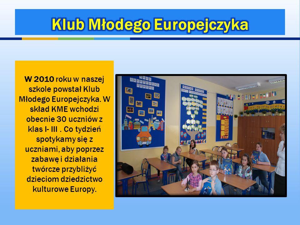 W 2010 roku w naszej szkole powstał Klub Młodego Europejczyka. W skład KME wchodzi obecnie 30 uczniów z klas I- III. Co tydzień spotykamy się z ucznia