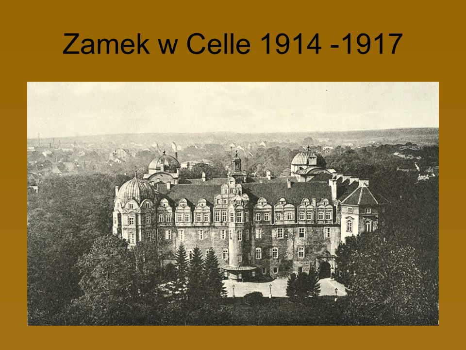 Zamek w Celle 1914 -1917