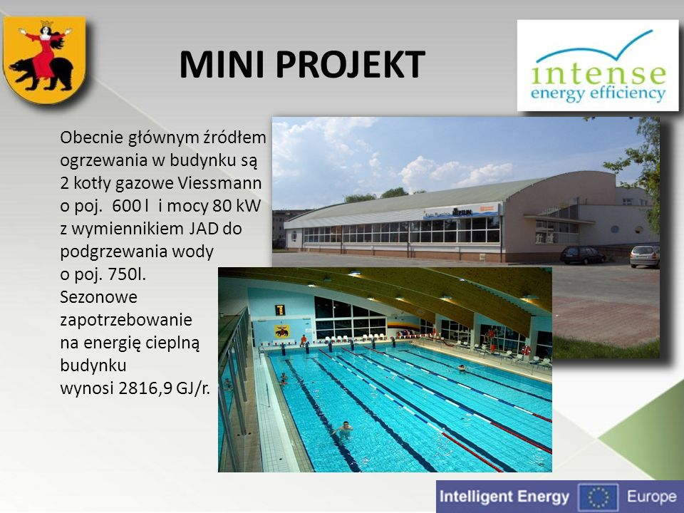 MINI PROJEKT Planuje się zastosować gruntowy wymiennik ciepła, kolektory słoneczne oraz modernizację instalacji wentylacyjnej i rekuperację w budynku pływalni.