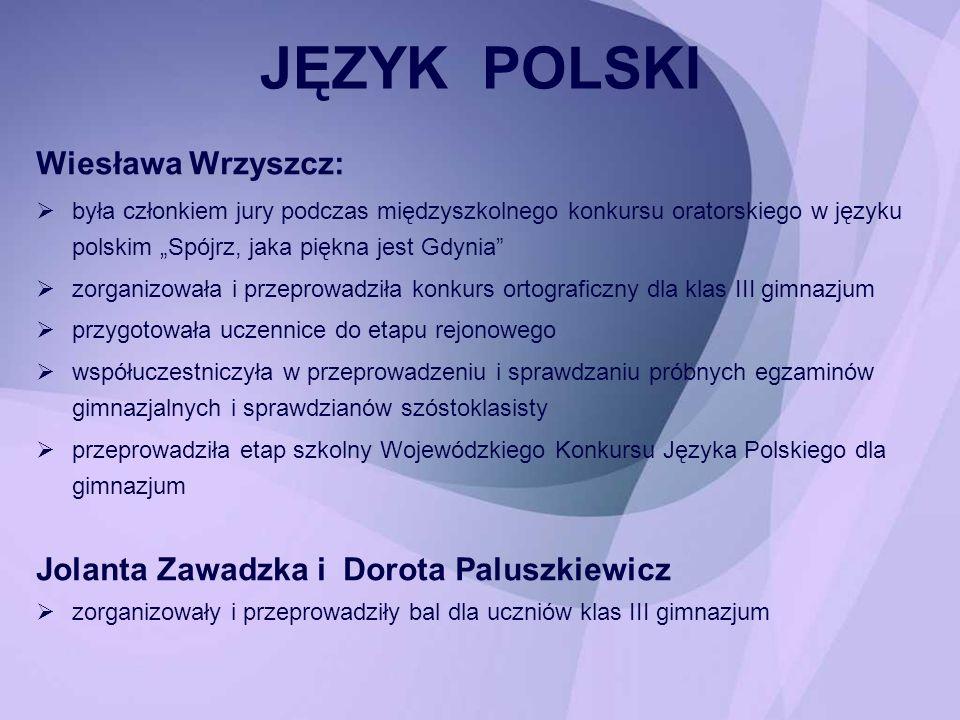 Wiesława Wrzyszcz: była członkiem jury podczas międzyszkolnego konkursu oratorskiego w języku polskim Spójrz, jaka piękna jest Gdynia zorganizowała i