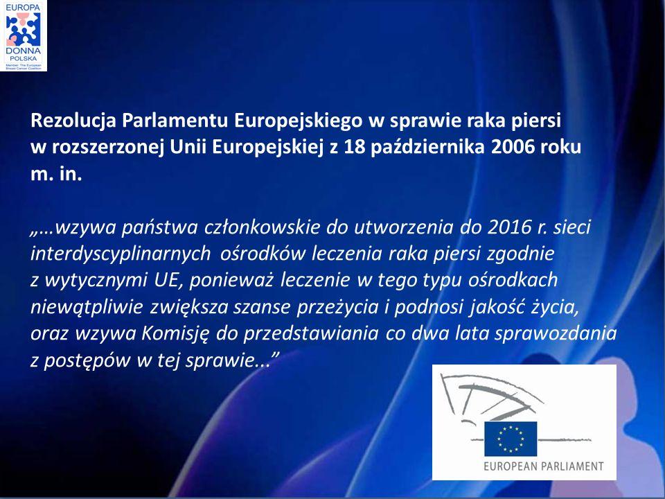 Rezolucja Parlamentu Europejskiego w sprawie raka piersi w rozszerzonej Unii Europejskiej z 18 października 2006 roku m.