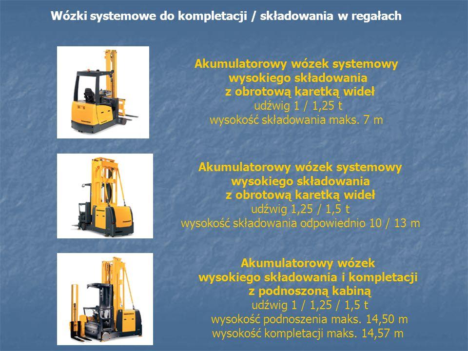 Wózki systemowe do kompletacji / składowania w regałach Akumulatorowy wózek systemowy wysokiego składowania z obrotową karetką wideł udźwig 1 / 1,25 t wysokość składowania maks.