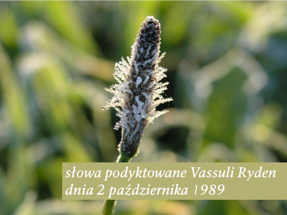 słowa podyktowane Vassuli Ryden dnia 2 października 1989