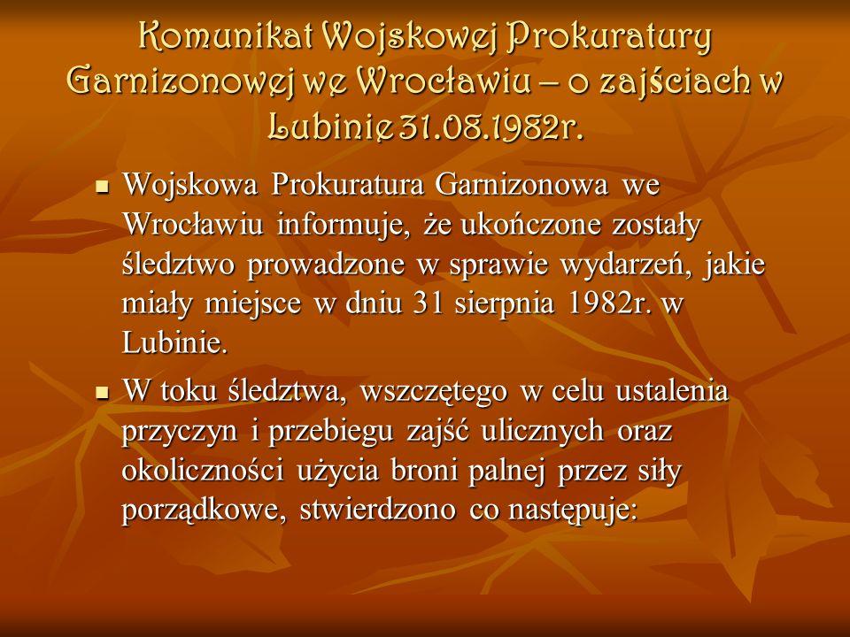 Tragedia lubińska z 1982 roku to wydarzenie bez precedensu w historii Polski Ludowej. Jedyny raz po wojnie spacyfikowano stosunkowo niewielką miejscow