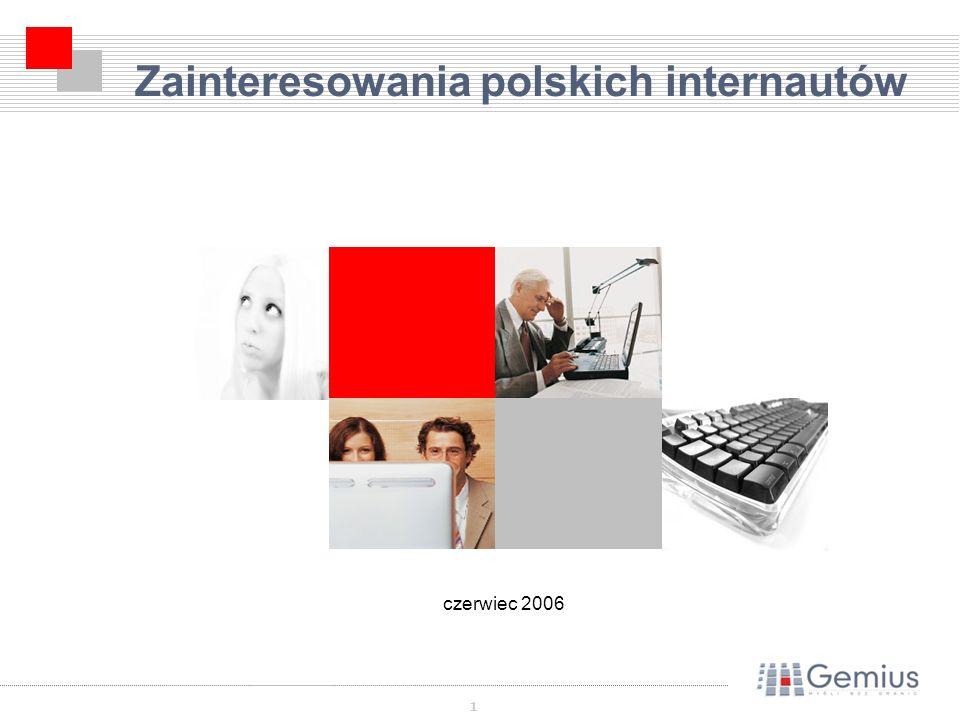 1 Zainteresowania polskich internautów czerwiec 2006