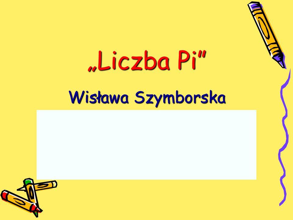 Liczba Pi Wisława Szymborska
