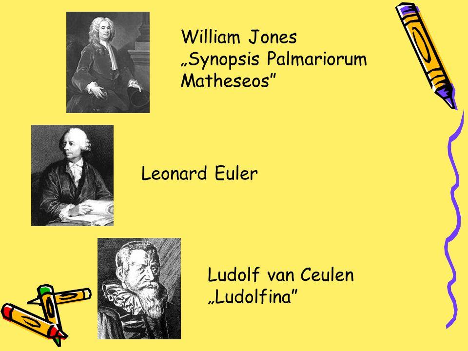 William Jones Synopsis Palmariorum Matheseos Leonard Euler Ludolf van Ceulen Ludolfina