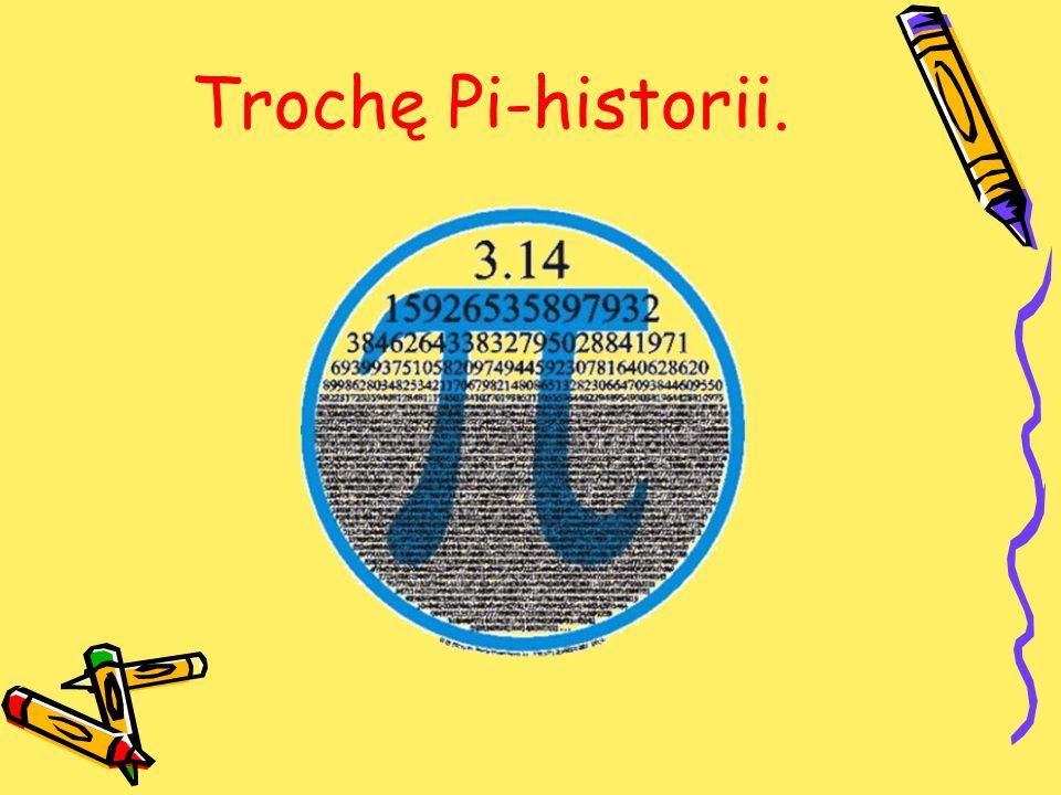 Trochę Pi-historii.
