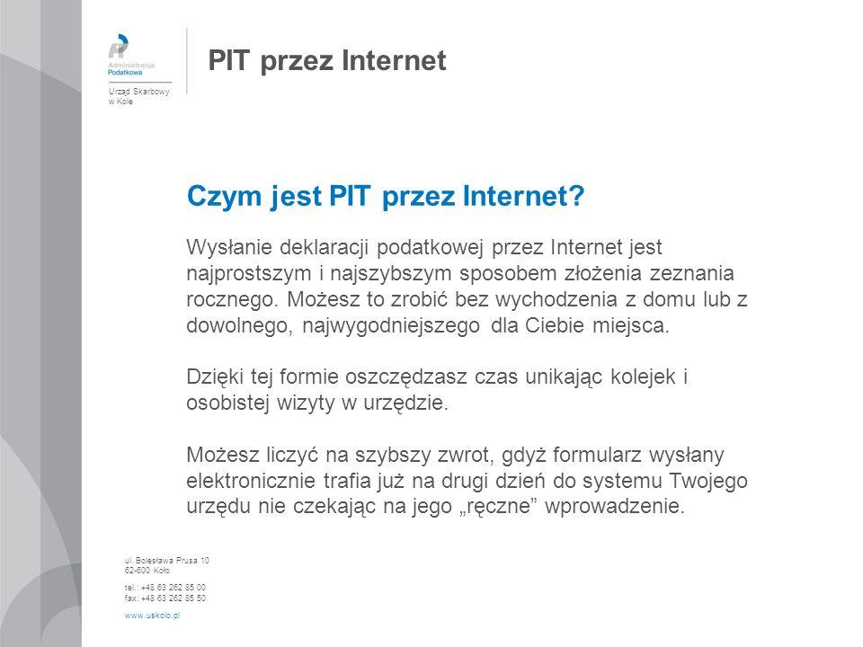 PIT przez Internet Czym jest PIT przez Internet? Wysłanie deklaracji podatkowej przez Internet jest najprostszym i najszybszym sposobem złożenia zezna