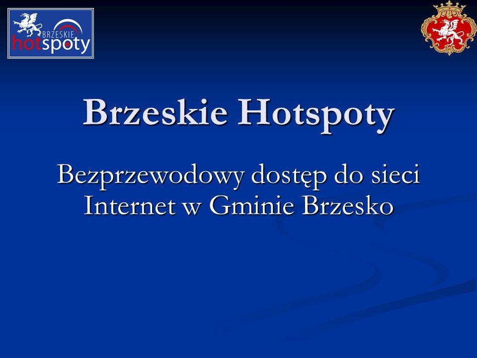 Brzeskie Hotspoty Bezprzewodowy dostęp do sieci Internet w Gminie Brzesko
