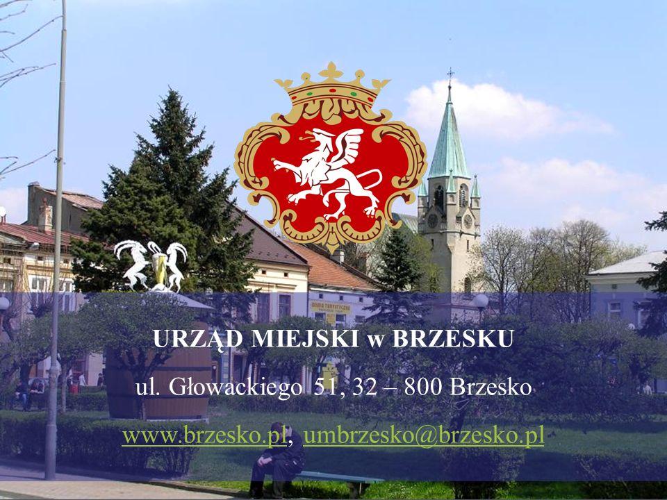 URZĄD MIEJSKI w BRZESKU ul. Głowackiego 51, 32 – 800 Brzesko www.brzesko.plwww.brzesko.pl, umbrzesko@brzesko.plumbrzesko@brzesko.pl