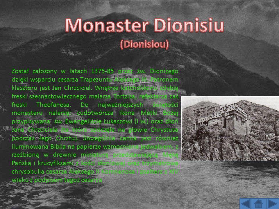 Został założony w latach 1375-85 przez św. Dionizego dzięki wsparciu cesarza Trapezuntu Aleksego III. Patronem klasztoru jest Jan Chrzciciel. Wnętrze