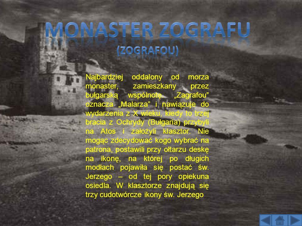 Najbardziej oddalony od morza monaster, zamieszkany przez bułgarską wspólnotę. Zagrafou oznacza Malarza i nawiązuje do wydarzenia z X wieku, kiedy to