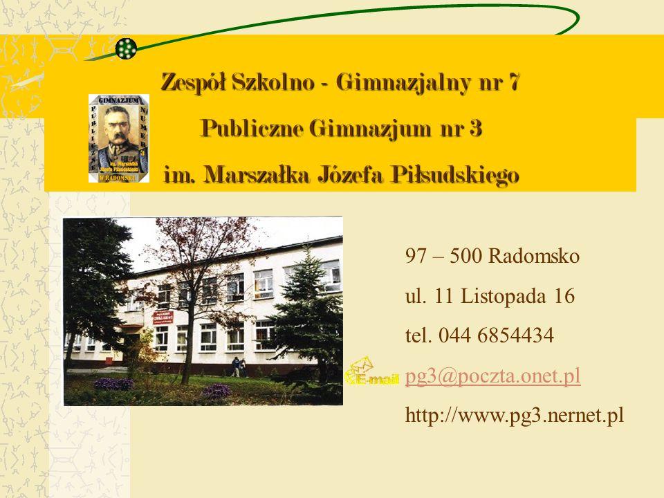 Zespó ł Szkolno - Gimnazjalny nr 7 Publiczne Gimnazjum nr 3 im.